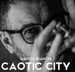 Caotic City - Marco Bianchi